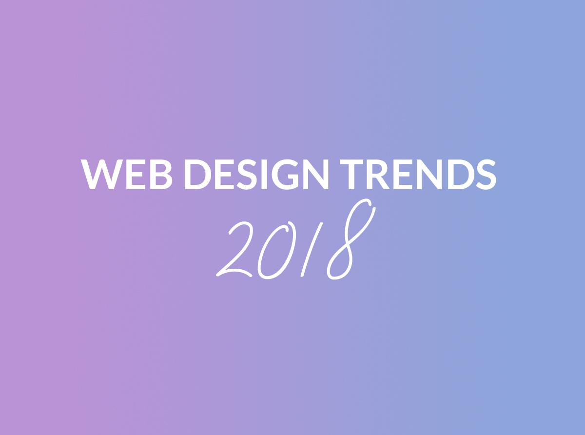 Top 5 des Tendances du Web Design 2018