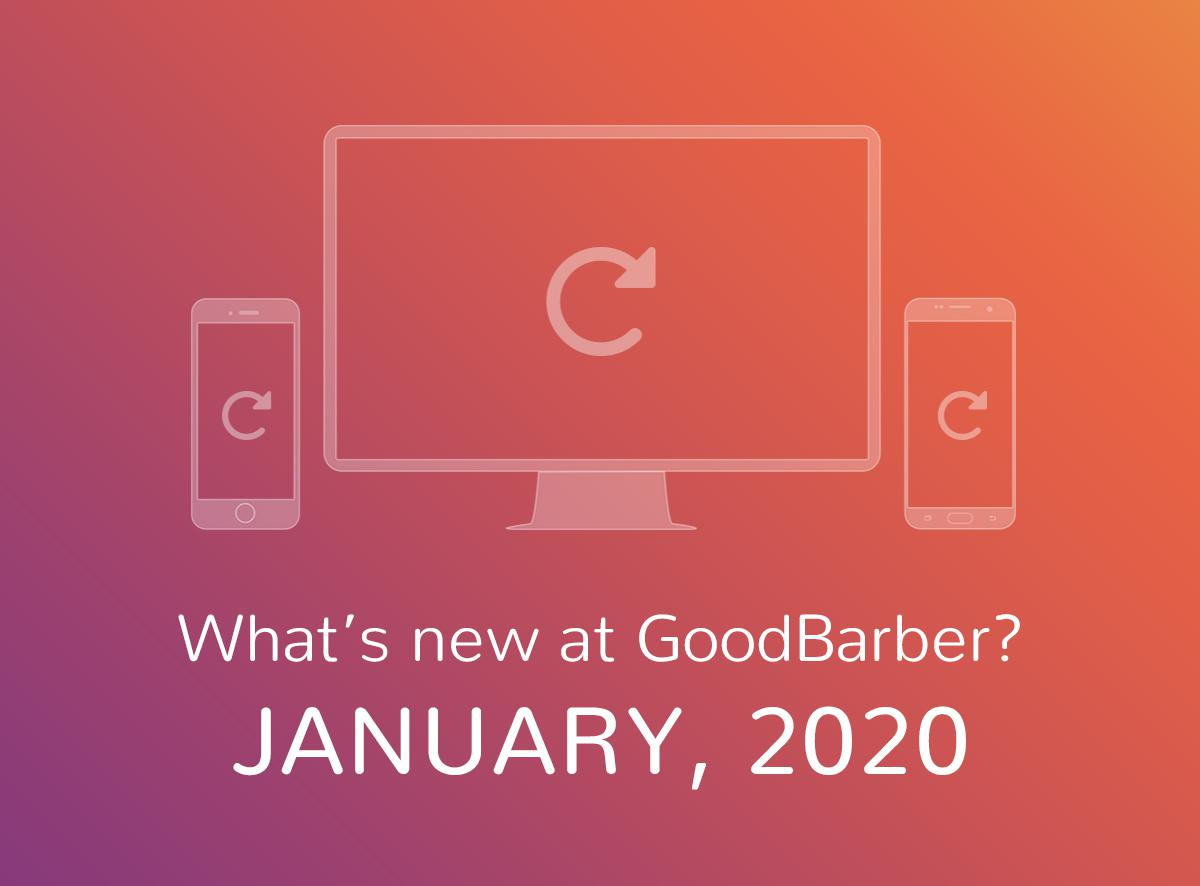 Quoi de neuf chez GoodBarber? Janvier 2020