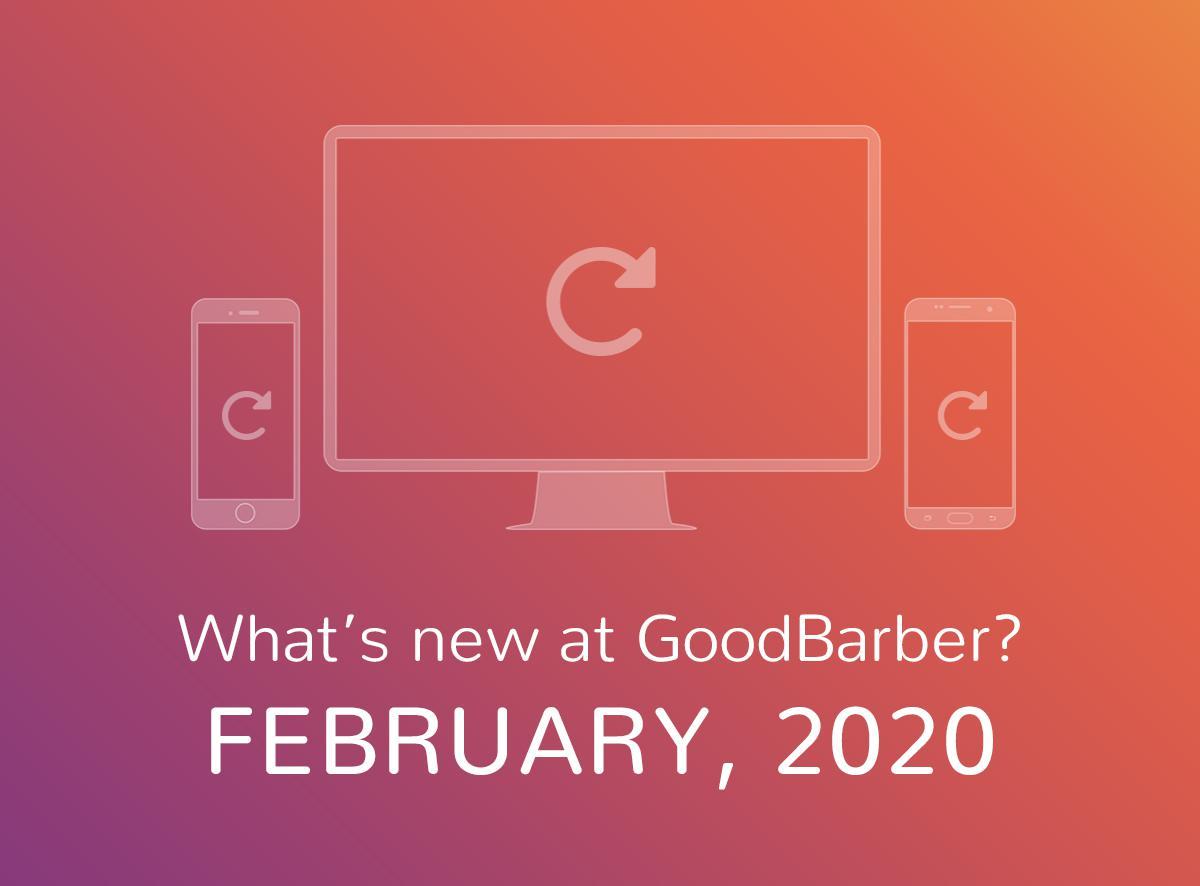 Quoi de neuf chez GoodBarber? Février 2020