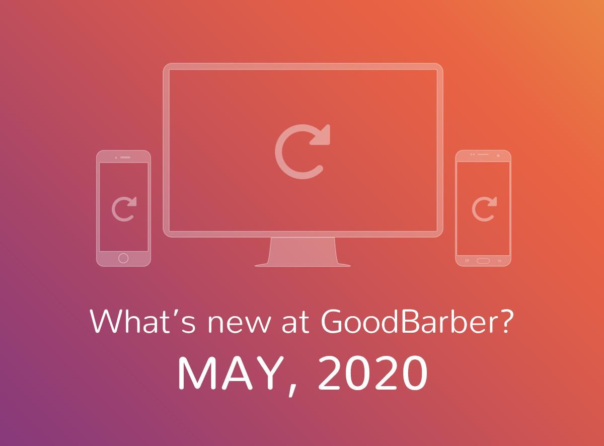 Quoi de neuf chez GoodBarber? Mai 2020