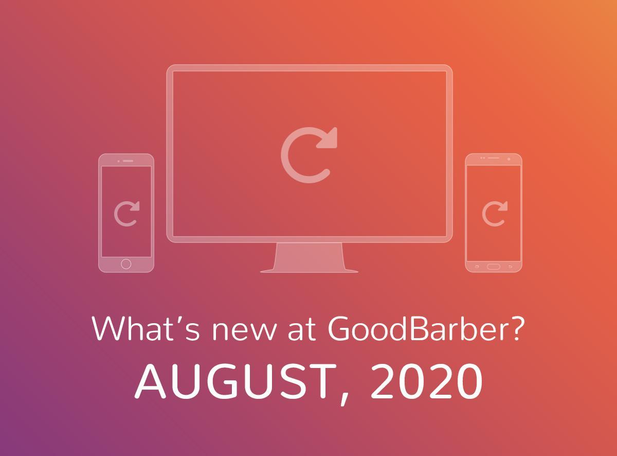Quoi de neuf chez GoodBarber? Août 2020