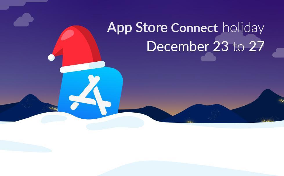 Vacances de l'App Store Connect: du 23 au 27 Décembre