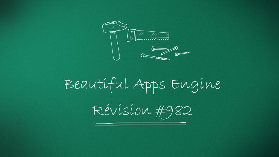 Beautiful Apps Engine: Révision #982