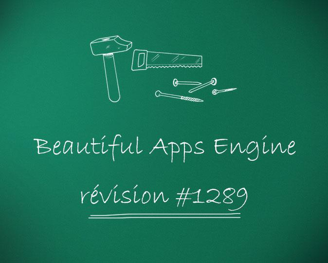 Beautiful Apps Engine : Révision #1289