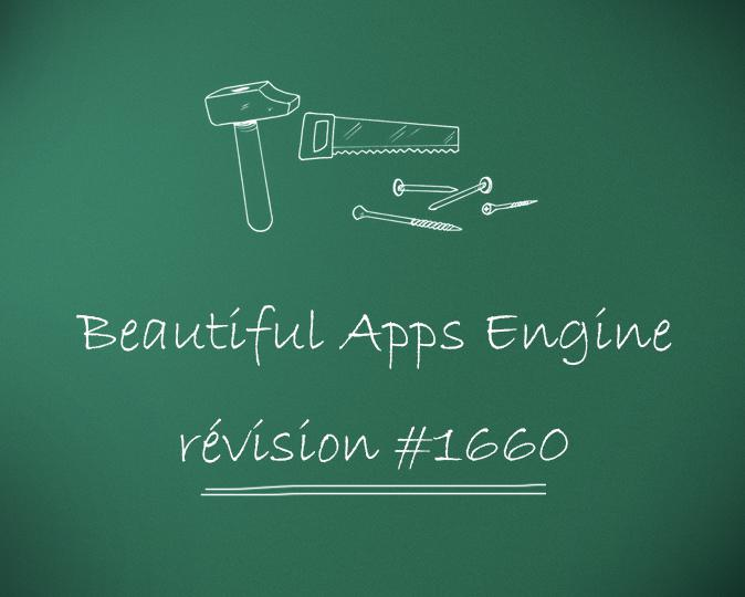 Beautiful Apps Engine : Révision #1660