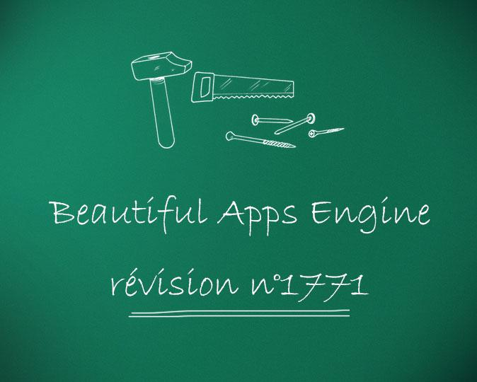 Beautiful Apps Engine : Révision #1771