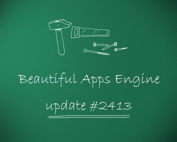 Beautiful Apps Engine : Révision #2413