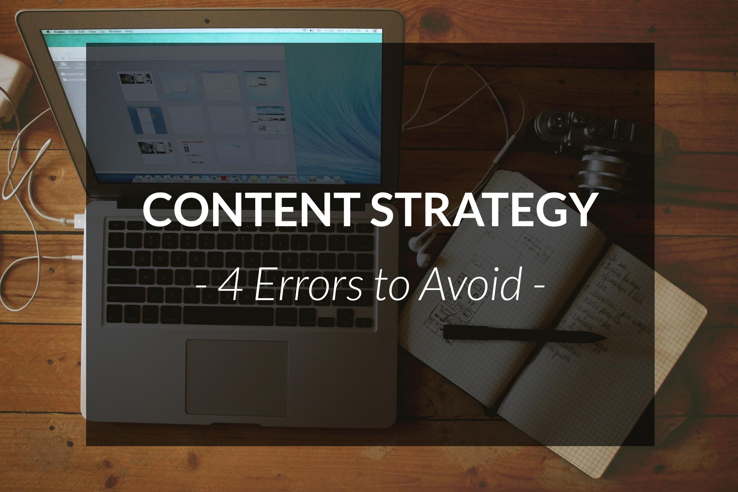 Stratégie de Contenu - 4 Erreurs à Éviter