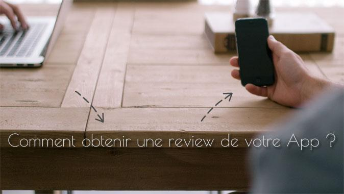 Comment obtenir une review de votre App (Infographie)