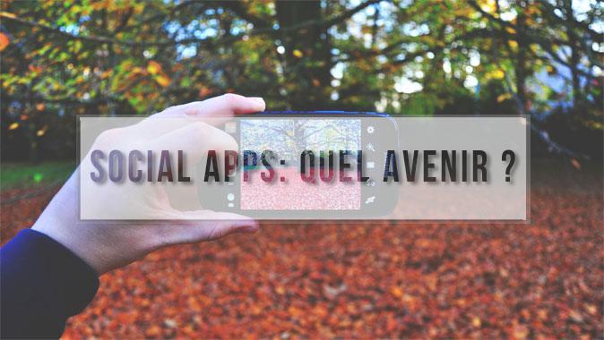 Quel avenir pour les Social Apps