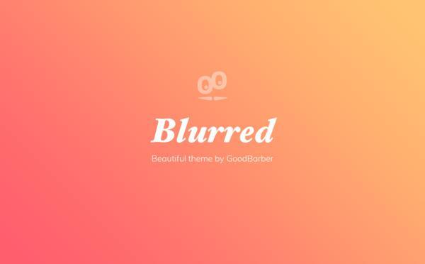 Nouveaux thèmes GoodBarber 4.0: Blurred