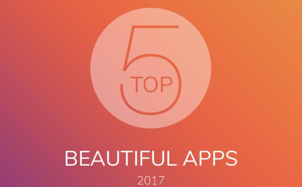 Top 5 des Beautiful Apps 2017
