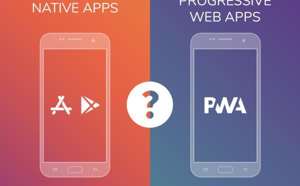 Faut-il choisir une PWA ou une App Native?
