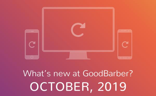Quoi de neuf chez GoodBarber? Octobre 2019