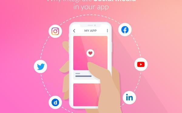 Pourquoi intégrer les réseaux sociaux dans votre app ?