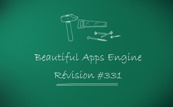 Beautiful Apps Engine: révision #331
