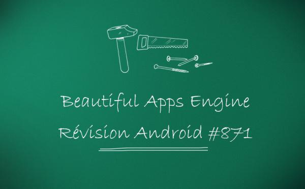 Beautiful Apps Engine: Révision #871