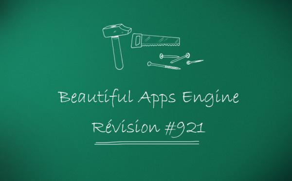 Beautiful Apps Engine: Révision #921