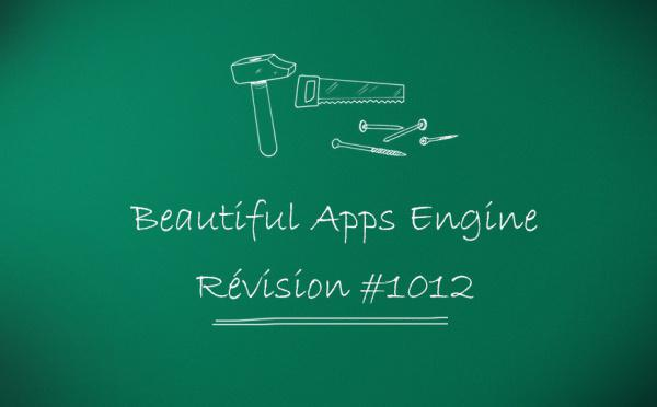 Beautiful Apps Engine: Révision #1012
