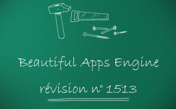Beautiful Apps Engine : Révision #1513