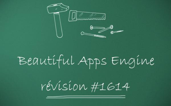 Beautiful Apps Engine : Révision #1614