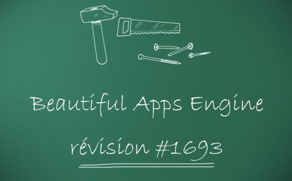 Beautiful Apps Engine : Révision #1693