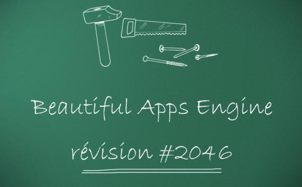 Beautiful Apps Engine : Révision #2046
