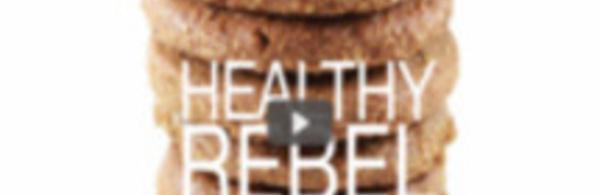 The Healthy Rebel - L'app qui vous donne le beurre, et l'argent du beurre!