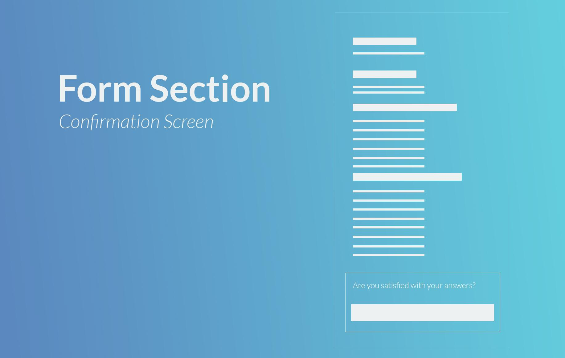 A new confirmation screen for the Form section