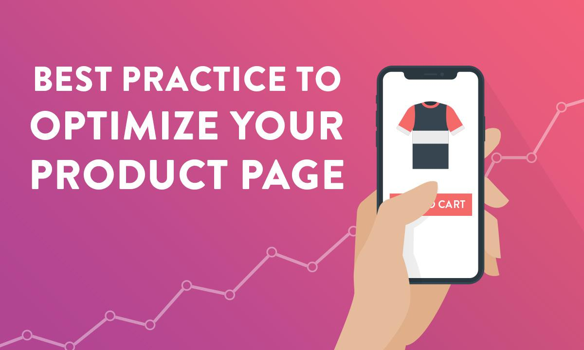 Best practice to optimize your product page for your eCommerce