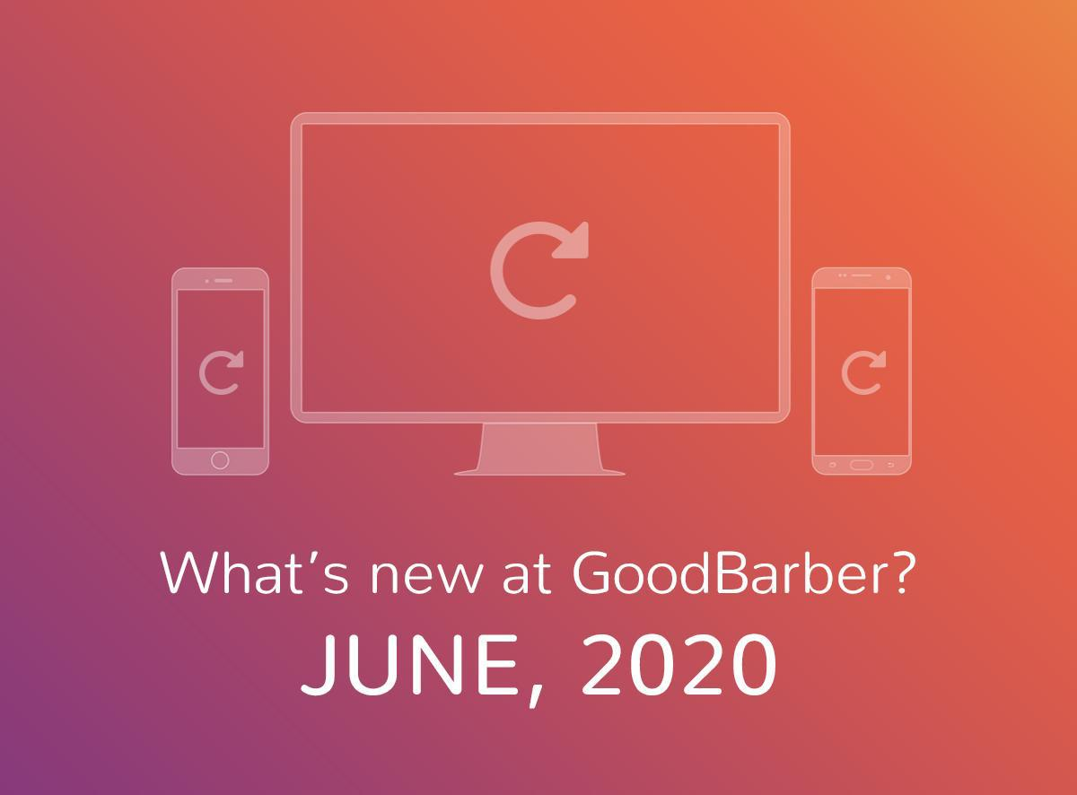 What's new at GoodBarber? June 2020