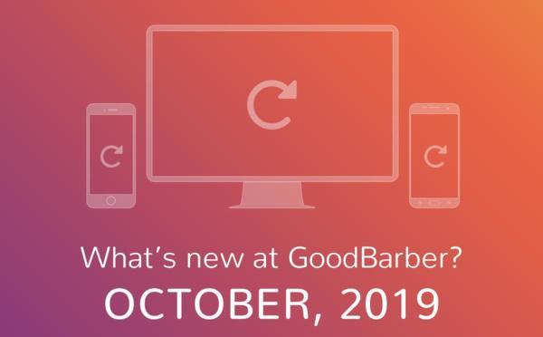 What's new at GoodBarber? October 2019