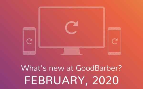 What's new at GoodBarber? February 2020