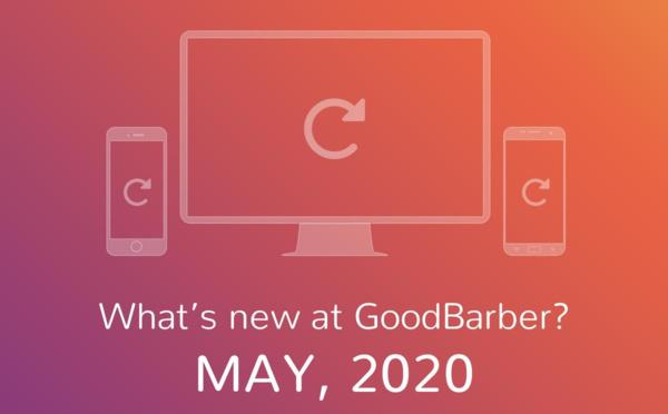 What's new at GoodBarber? May 2020