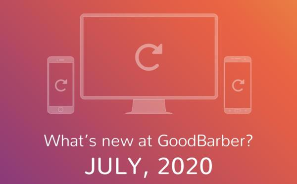 What's new at GoodBarber? July 2020