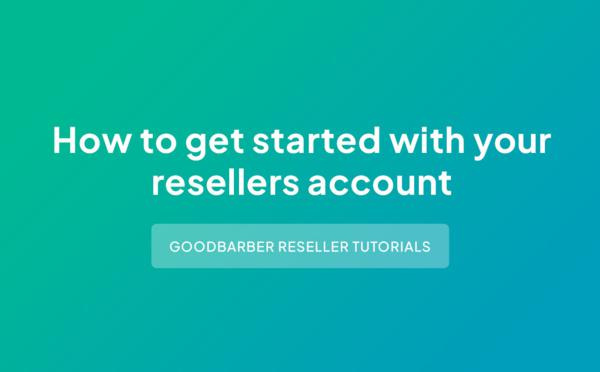 Video Tutorial: Reseller Dashboard I