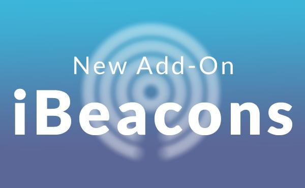 Shake up your business with our iBeacons Add-On