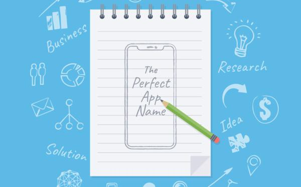 How to choose the perfect name for your app.