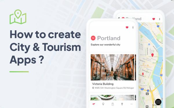 Step by Step to Create City and Tourism Apps