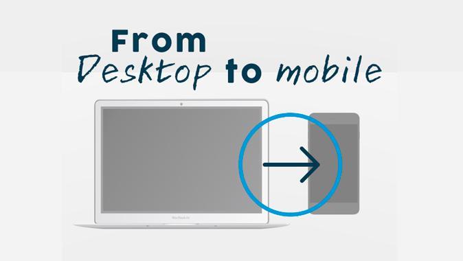 Desktop'tan Mobile Nasıl Geçiş Yaparım? (İnfografik)