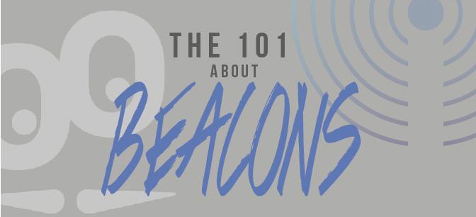 Beacon hakkında bilmek istediğiniz her şey!