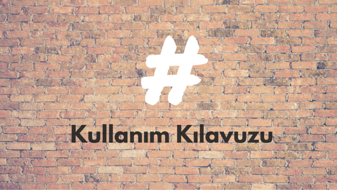 #Hashtag: En İyi Kullanma Yolları