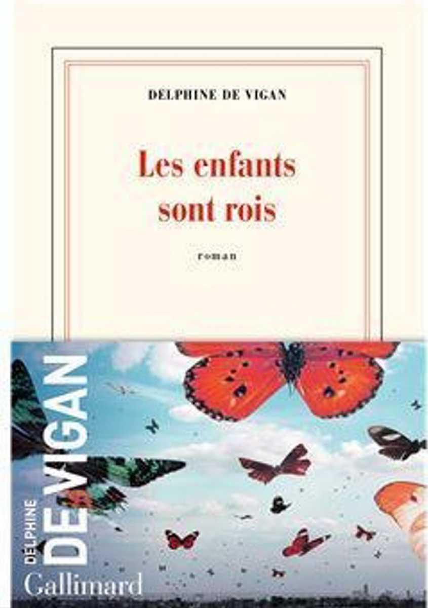 [ Focus ] - Les enfants sont rois, le nouveau roman de Delphine de Vigan