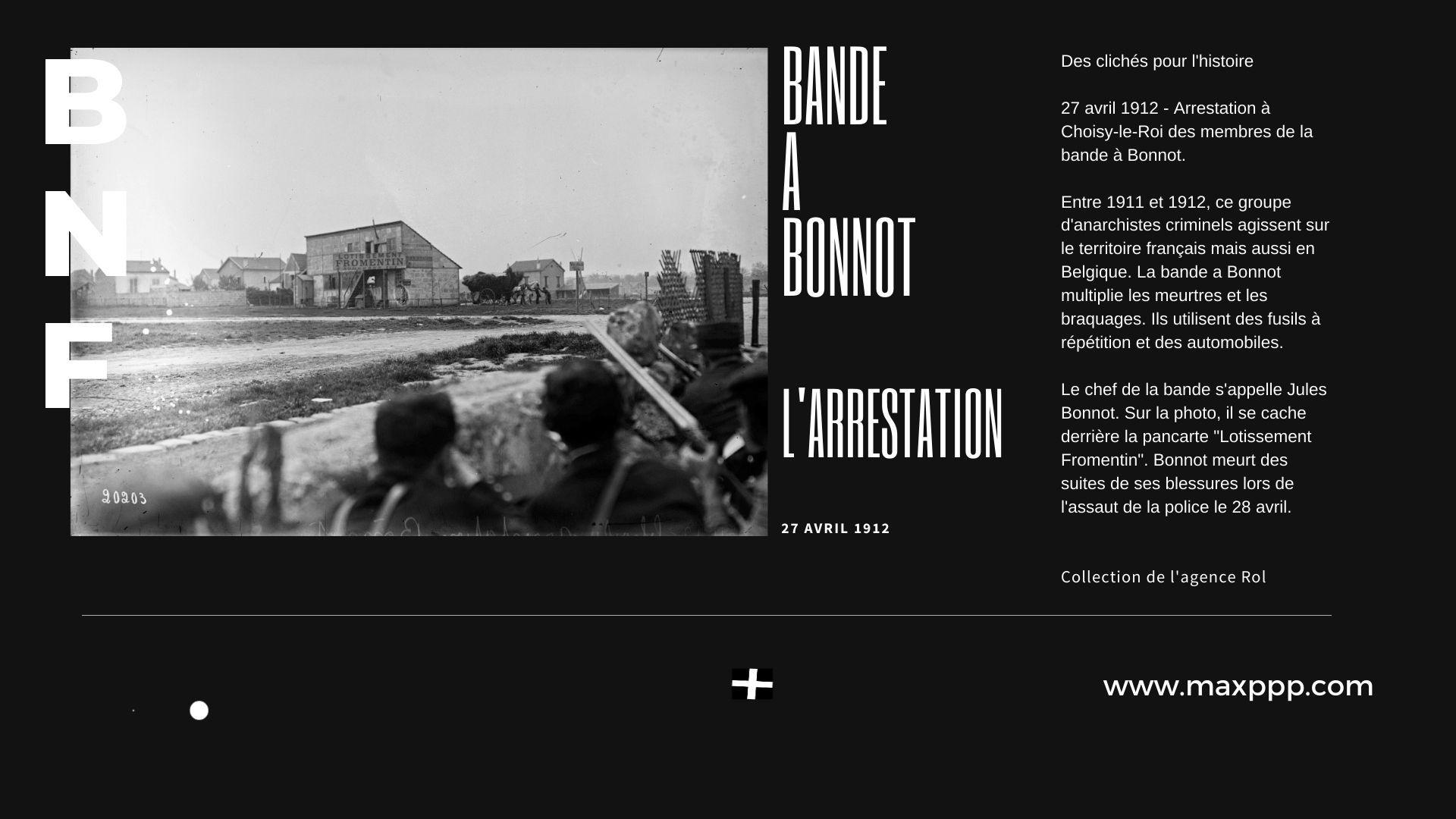 Arrestation de la bande à Bonnot le 27 avril 1912