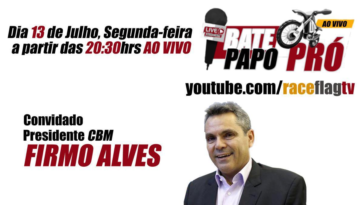 Bate-PAPO PRÓ com Firmo Alves, dia 13 de Julho
