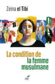 La condition de la femme musulmane, de Zeina El Tibi, pour un débat franc