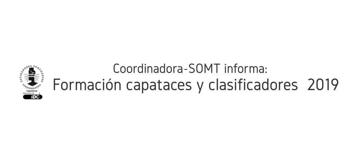Coordinadora-SOMT informa: Formación de capataces y clasificadores y Comité de Prevención