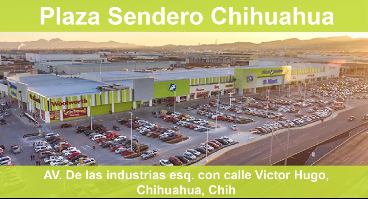 Plaza Sendero Chihuahua