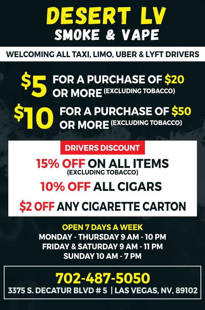 NEW KICKBACK! Desert LV Smoke & Vape is now paying up to $10! Decatur & D.I - Right down the street from Green Cannabis - get a double kicker! Bring your riders for all their smoke & vape needs! Free soda with every drop!