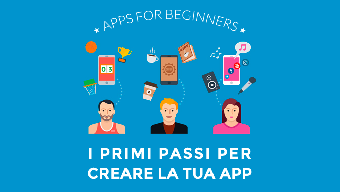 Apps for Beginners - Un e-book gratuito per i tuoi primi passi nel mondo delle app